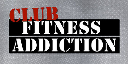 Club Fitness Addiction
